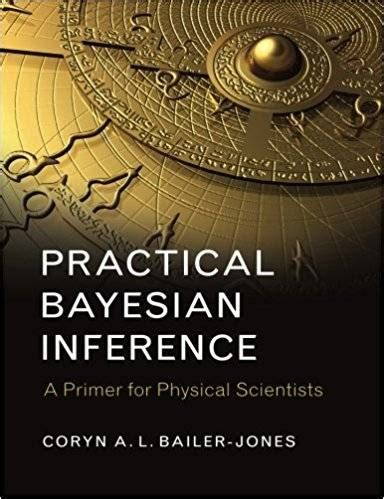Practical Bayesian Inference A Primer For Physical Scientists
