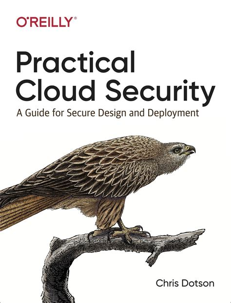 Practical Cloud Security A Guide For Secure Design And Deployment