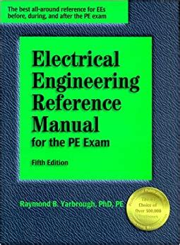 Practice Problems For The Electrical Engineering Pe Exam A Companion To The Electrical Engineering Reference Manual 7th Ed