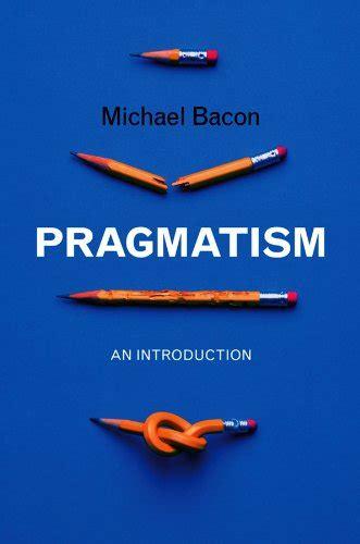 Pragmatism An Introduction English Edition