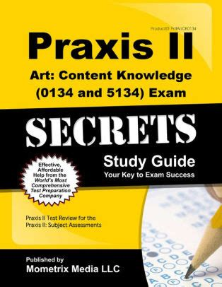 Praxis Ii Study Guide Art Content 0134