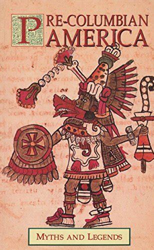Pre-Columbian America (Myths & Legends)