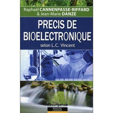 Precis De Bioelectronique Selon L C Vincent