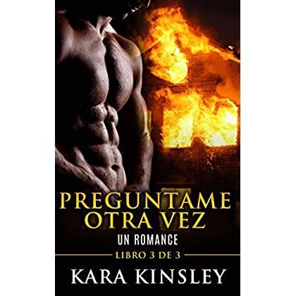 Preguntame Otra Vez Un Romance Libro 2 De 3
