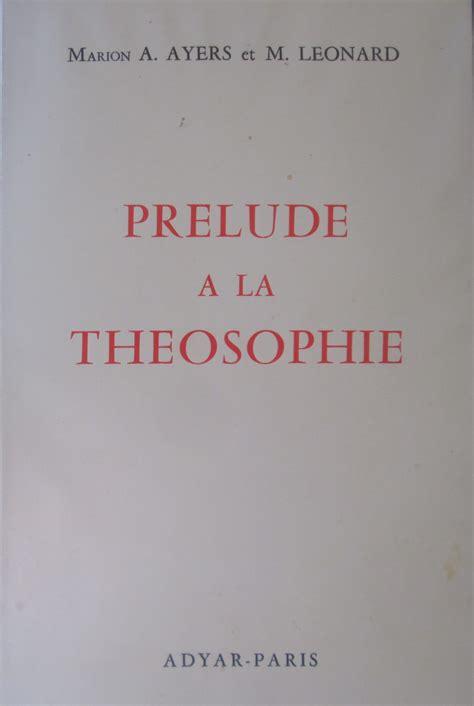 Prelude A La Theosophie In 8 Br