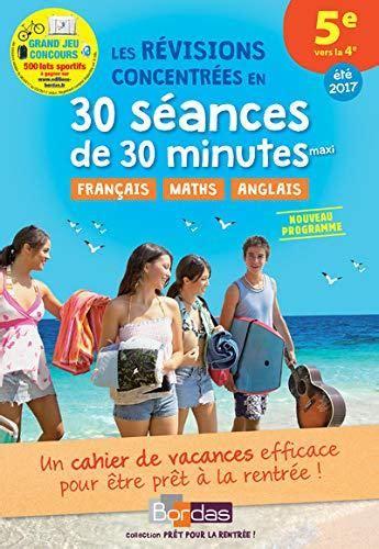 Pret Pour La Rentree 5e Vers La 4e Cahier De Vacances