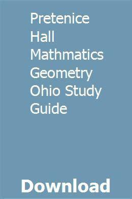 Pretenice Hall Mathmatics Geometry Ohio Study Guide