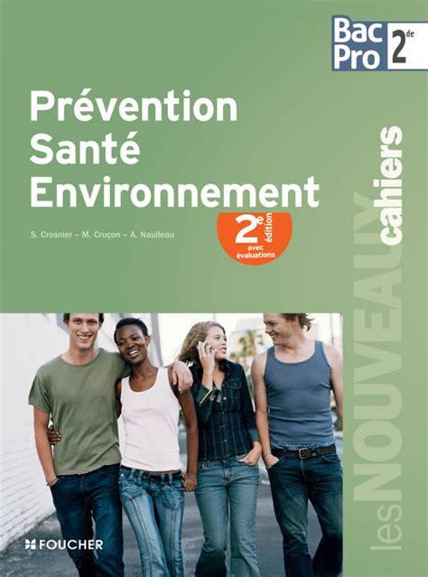 Prevention Sante Environnement 2e Edition Avec Evaluations