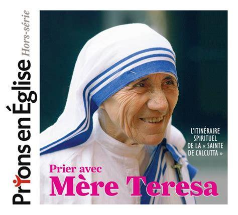 Prier Avec Mere Teresa