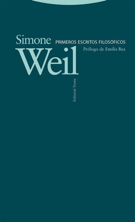 Primeros Escritos Filosoficos Biblioteca Simone Weil