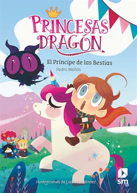 Princesas Dragon El Principe De Las Bestias