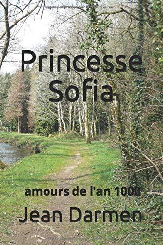 Princesse Sofia Amours De L An 1000