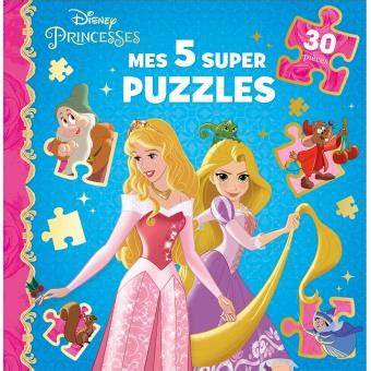 Princesses Mes 5 Super Puzzles 30p