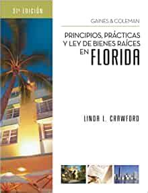 Principios Practicas Y Ley De Bienes Raices En Florida Gaines And Coleman