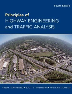Principles Of Highway Engineering And Traffic Analysis Solutions Manual 4th Edition