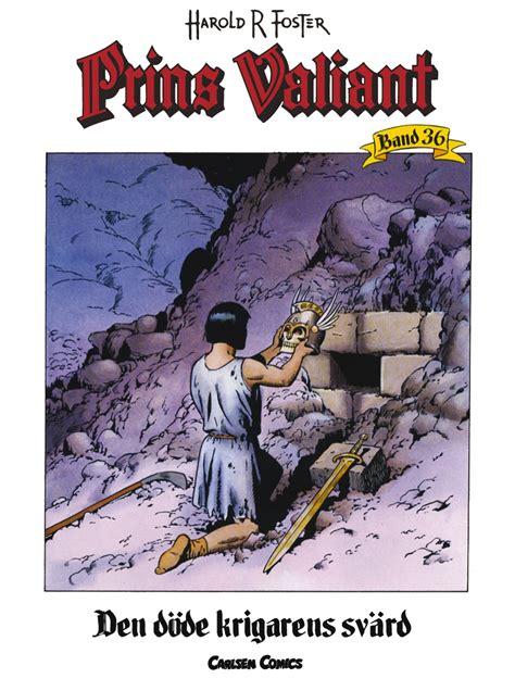 Prins Valiant Bd 36 Den Dode Krigarens Svard