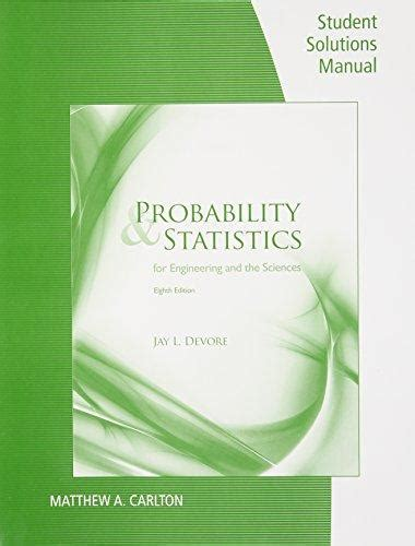 Probability And Statistics Devore Solutions Manual