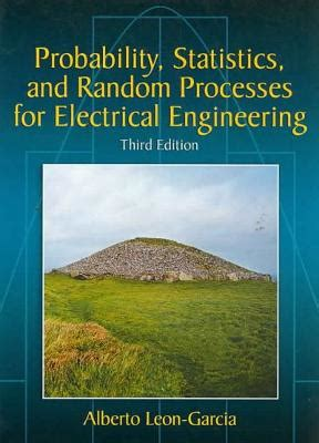 Probability Statistics And Random Processes For Electrical Engineering 3rd Edition Solutions Pdf