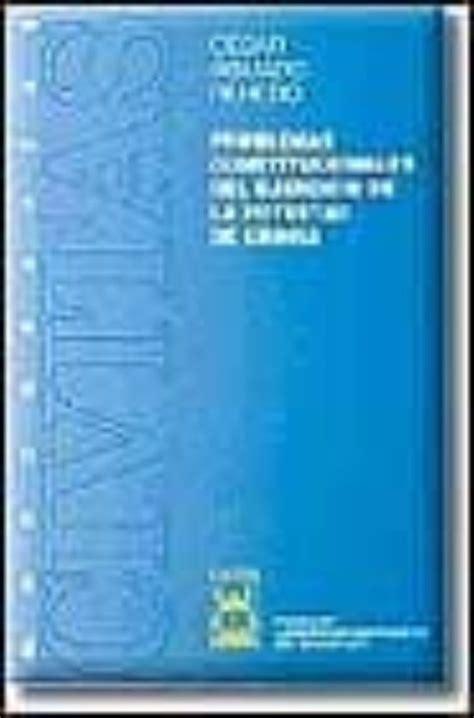 Problemas Constitucionales del Ejercicio de la Potestad de Gracia (Monografías)