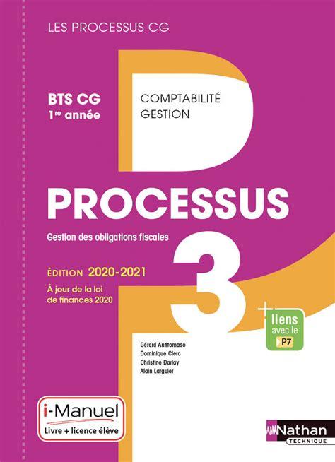 Processus 3 Gestion Des Obligations Fiscales Bts Cg 1re Annee