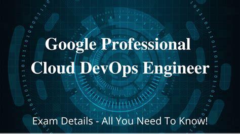 Professional-Cloud-DevOps-Engineer Advanced Testing Engine