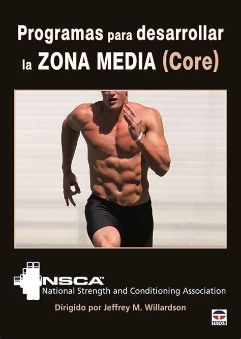 Programas Para Desarrollar La Zona Media Core En Forma Tutor