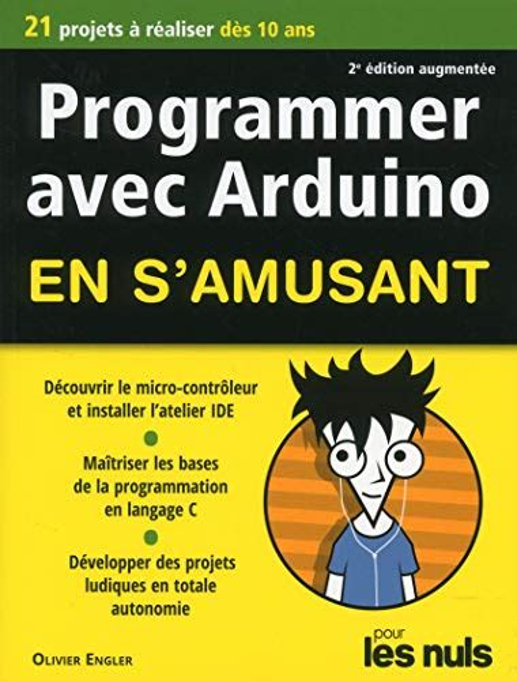 Programmer En S Amusant Arduino Pour Les Nuls 2e Ed
