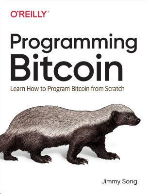 Programming Bitcoin Learn How To Program Bitcoin From Scratch English Edition