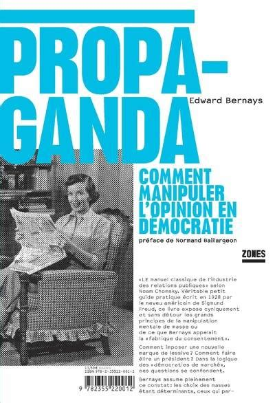 Propaganda Comment Manipuler L Opinion En Democratie