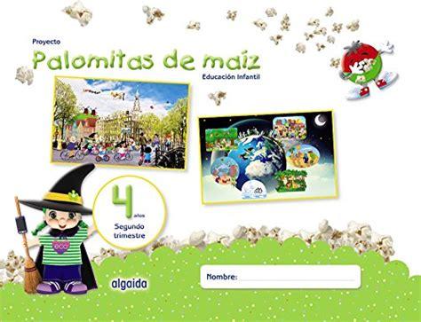 Proyecto Palomitas De Maiz Educacion Infantil 4 Anos Segundo Trimestre