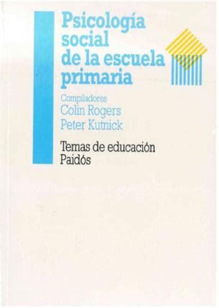 Psicologia Social De La Escuela Primaria Educador