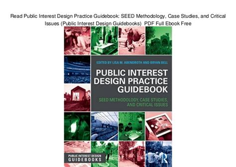 Public Interest Design Practice Guidebook Seed Methodology Case Studies And Critical Issues Public Interest Design Guidebooks