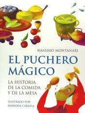 Puchero Magico El La Historia De La Comida Y De La Mesa Libros Ilustrados