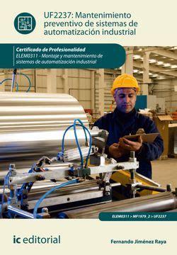 Puesta En Marcha De Sistemas De Automatizacin Industrial Elem0311 Montaje Y Mantenimiento De Sistemas De Automatizacin Industrial