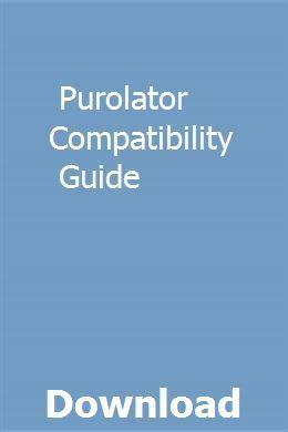 Purolator Compatibility Guide