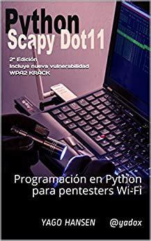 Python Scapy Dot11 Programacion En Python Para Pentesters Wi Fi