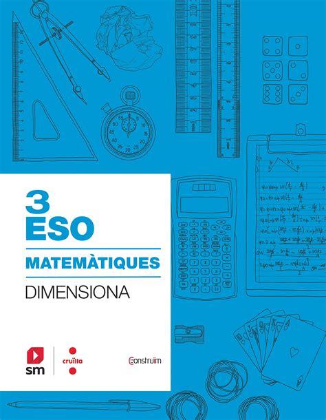 Quadern Matematiques 3 Eso Dimensiona Construim