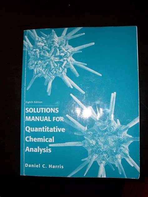 Quantitative Chemical Analysis Solutions Manual 3rd Edition