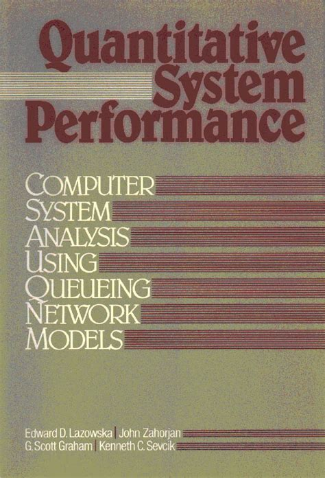 Quantitative System Performances Computer Analysis Using Queuing Network Models