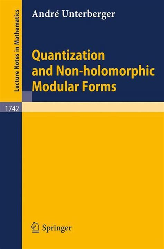 Quantization and Non-Holomorphic Modular Forms