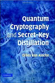 Quantum Cryptography And Secret Key Distillation Paperback