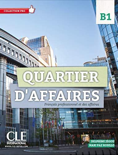 Quartier Daffaires 2 Niveau B1 Livre De Leleve Dvd Rom
