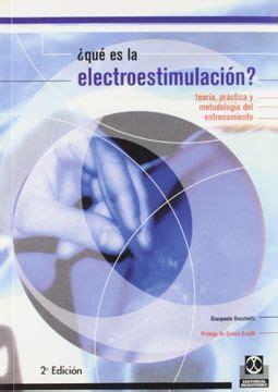 Que Es La Electroestimulacion Teoria Practica Y Metodologia Color Deportes