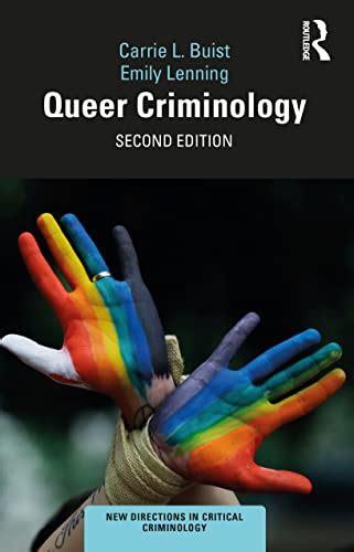 Queer Criminology New Directions In Critical Criminology