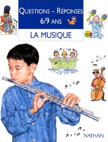 Questions Reponses 6 9 Ans La Musique