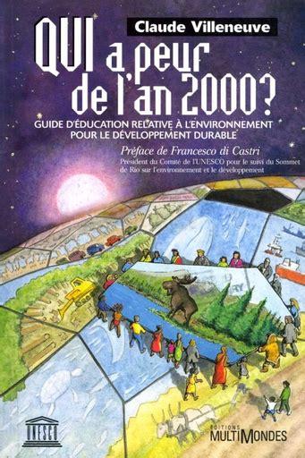 Qui a peur de l'an 2000? Guide d'éducation relative à l'environnement pour le développement durable