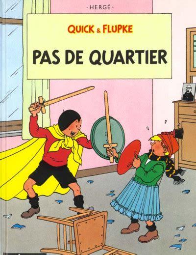 Quick Et Flupke Tome 6 Pas De Quartier