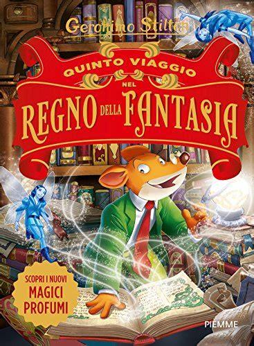Descargar libros Quinto Viaggio Del Regno Della Fantasia PDF Gratis