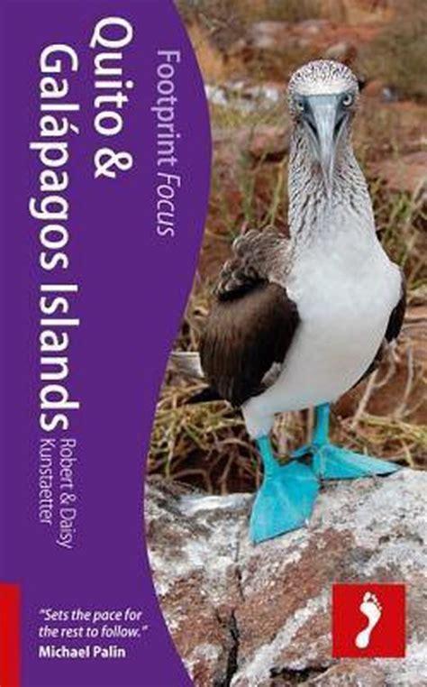 Quito and Galapagos Islands (Footprint Focus) (Footprint Focus Guide)