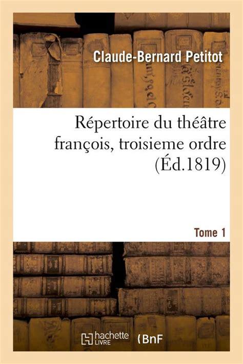 Répertoire du théâtre françois, troisieme ordre